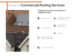 Scope Of Commercial Roofing Services Ppt Powerpoint Presentation Professional Model