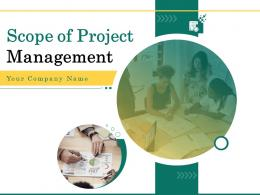 Scope Of Project Management Powerpoint Presentation Slides