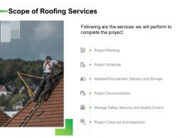 Scope Of Roofing Services Ppt Powerpoint Presentation Icon Format