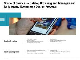 Scope Of Services Catalog Browsing And Management For Magento Ecommerce Design Proposal Ppt Examples