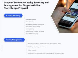 Scope Of Services Catalog Browsing And Management For Magento Online Store Design Proposal Ppt Grid