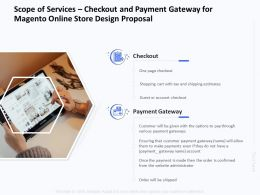 Scope Of Services Checkout And Payment Gateway For Magento Online Store Design Proposal Ppt Tips