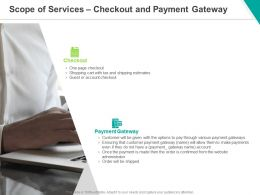 Scope Of Services Checkout And Payment Gateway Ppt Powerpoint Presentation Show Tips