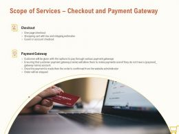 Scope Of Services Checkout And Payment Gateway Ppt Powerpoint Summary Outline