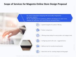 Scope Of Services For Magento Online Store Design Proposal Ppt Templates