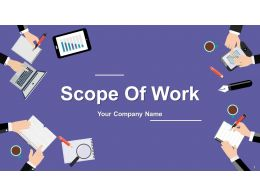 Scope Of Work Powerpoint Presentation Slides