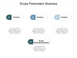 Scope Parameters Business Ppt Powerpoint Presentation Show Pictures Cpb