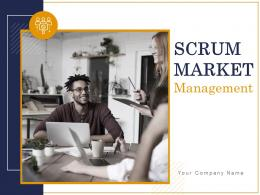 Scrum Market Management Powerpoint Presentation Slides