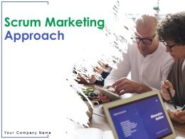 Scrum Marketing Approach Powerpoint Presentation Slides