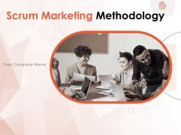 Scrum Marketing Methodology Powerpoint Presentation Slides