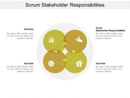 Scrum Stakeholder Responsibilities Ppt Powerpoint Presentation Inspiration Files Cpb