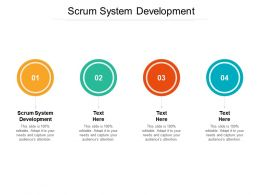 Scrum System Development Ppt Powerpoint Presentation File Designs Download Cpb