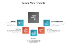 Scrum Work Products Ppt Powerpoint Presentation Infographics Vector Cpb