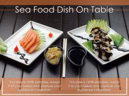 Sea Food Dish On Table