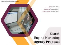 Search Engine Marketing Agency Proposal Powerpoint Presentation Slides