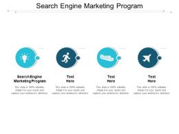 Search Engine Marketing Program Ppt Powerpoint Presentation Infographics Influencers Cpb