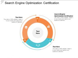 Search Engine Optimization Certification Ppt Powerpoint Presentation Background Images Cpb