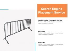 Search Engine Placement Service Ppt Powerpoint Presentation Gallery Guidelines Cpb