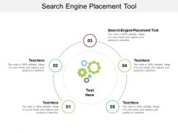 Search Engine Placement Tool Ppt Powerpoint Presentation Inspiration Topics Cpb