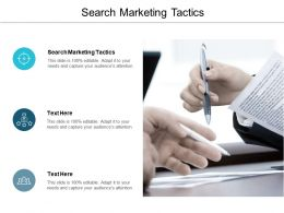 Search Marketing Tactics Ppt Powerpoint Presentation Ideas Designs Download Cpb