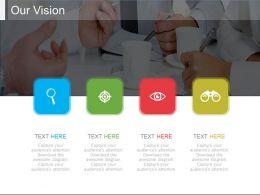73349542 Style Essentials 1 Our Vision 4 Piece Powerpoint Presentation Diagram Infographic Slide