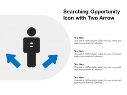 Searching Opportunity Icon With Two Arrow