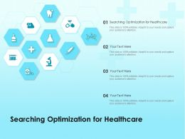 Searching Optimization For Healthcare Ppt Powerpoint Presentation Icon Tips
