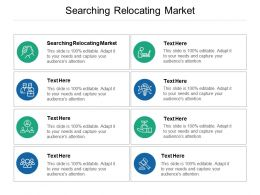 Searching Relocating Market Ppt Powerpoint Presentation Slides Designs Download Cpb