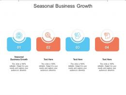 Seasonal Business Growth Ppt Powerpoint Presentation Rules Cpb