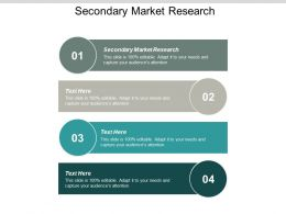 Secondary Market Research Ppt Powerpoint Presentation Gallery Slide Cpb