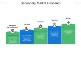 Secondary Market Research Ppt Powerpoint Presentation Model Icons Cpb