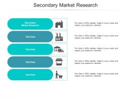 Secondary Market Research Ppt Powerpoint Presentation Summary Graphics Cpb