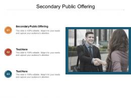 Secondary Public Offering Ppt Powerpoint Presentation Layouts Rules Cpb