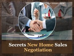 Secrets New Home Sales Negotiation Powerpoint Presentation Slide
