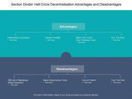 Section Divider Half Circle Decentralisation Advantages And Disadvantages