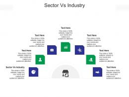 Sector Vs Industry Ppt Powerpoint Presentation Ideas Examples Cpb