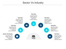 Sector Vs Industry Ppt Powerpoint Presentation Model Summary Cpb