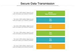 Secure Data Transmission Ppt Powerpoint Presentation Infographics Microsoft Cpb