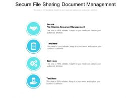 Secure File Sharing Document Management Ppt Powerpoint Presentation Pictures Graphics Cpb