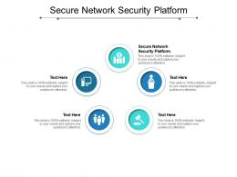 Secure Network Security Platform Ppt Powerpoint Introduction Cpb
