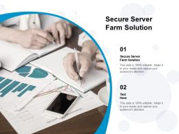 Secure Server Farm Solution Ppt Powerpoint Presentation Styles Guide Cpb