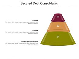Secured Debt Consolidation Ppt Powerpoint Presentation Inspiration Tips Cpb