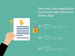 Secured Loan Application Form Icon With Hand And Dollar Sign