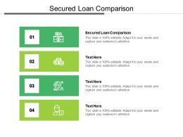 Secured Loan Comparison Ppt Powerpoint Presentation Show Infographics Cpb