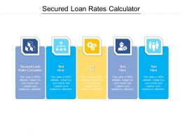 Secured Loan Rates Calculator Ppt Powerpoint Presentation Gallery Designs Cpb