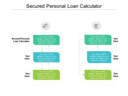 Secured Personal Loan Calculator Ppt Powerpoint Presentation Infographics Microsoft Cpb