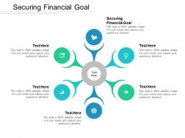 Securing Financial Goal Ppt Powerpoint Presentation Ideas Aids Cpb