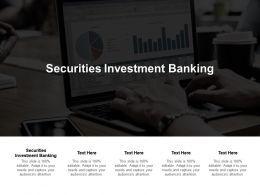 Securities Investment Banking Ppt Powerpoint Presentation Examples Cpb