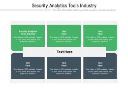 Security Analytics Tools Industry Ppt Powerpoint Presentation Styles Infographic Template Cpb
