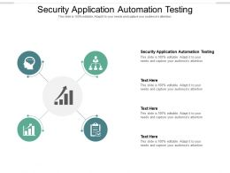 Security Application Automation Testing Ppt Powerpoint Presentation Professional Outfit Cpb